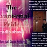 The Paranormal Pride-Eric Smith -4-10-2017
