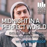 KEXP Presents Midnight In A Perfect World with dj100proof