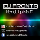 DJ Fronta - Hands Up Mix 10