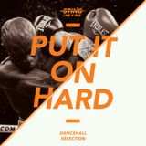 Put it on hard - Dancehall Selection 2011/12