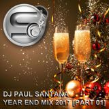 Year End Mix 2017 [Part 01]