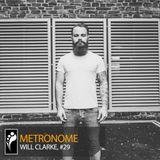 Metronome: Will Clarke