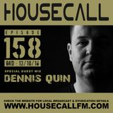 Housecall EP#158 (13/10/16) incl. a guest mix from Dennis Quin