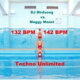 DJ Birdsong 132BPM vs Maggy Mazet 142BPM Techno Unlimited