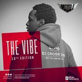 THE VIBE 10TH EDITION - Djcross256