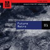 FUTURE / RETRO @ Red Light Radio 01-09-2019
