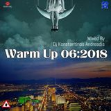 Warm up 06:2018 DJ Konstantinos Andreadis