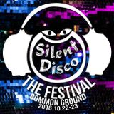 Silent Disco 2016 (The Festival at Common Ground)