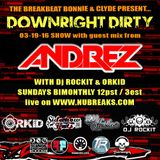Guest Mix for Down Right Dirty Radio Show with DJ Orkid and Dj Rockit The Breakbeat Bonnie & Clyde