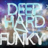 Deep Hard and Funky