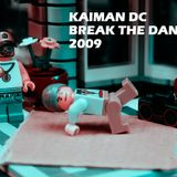 Kaiman DC @ Break the Dance 2009