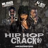 "DJ KEYZ & MR CRACK – HIP HOP CRACK 89 – #MRCRACKMIXTAPES "" 2017 """