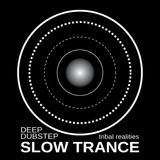 Slow Trance