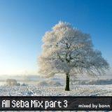 All Seba Mix part 3