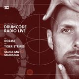 DCR450 – Drumcode Radio Live - Tiger Stripes Studio Mix recorded in Stockholm