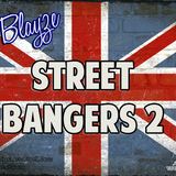 UK Street Bangers VOL 2