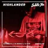 Highlander - Subtle FM 03/08/2019