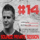 Steel - Soundz Private Session #14