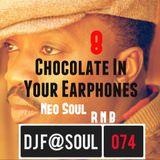 ChocolateInYourEarphones Vol08 (Neo Soul & R'N'B)