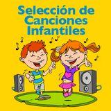 Selección de Canciones Infantiles