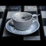 Arboreal Presents: Espresso Sessions #8: Pluviophile II
