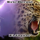 Eric Bernal - El Jaguar