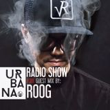 Urbana radio show by David Penn #381 :::: Guest: ROOG
