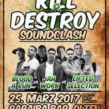 Kill & Destroy Soundclash 2017