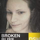 Broken Bliss Podcast #01 - DSH