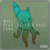 [213] WallPlugTuna on NSB Radio - Dream'n'Bass .04.