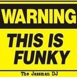The Jazzman - Warning ! This Is Funky !