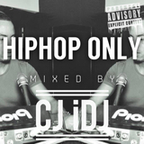 @CJ_iDJ Presents HIPHOP ONLY