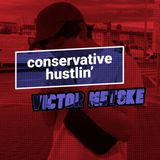 Conservative Hustlin' 101: Victor Metske