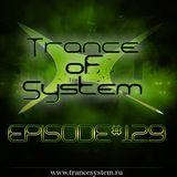 DJ Denori – Trance Of System Episode #129