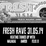 UIA Presents Fresh Rave 90 MinMix with Malakai ~ Amrdi ~ FelixB