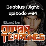 Beatius Night episode #34 - Mixed by Omar Terrones