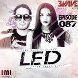 LED Podcast (Episode 087 ft. Ewave Guest Mix )