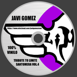 JAVI GOMEZ presents TRIBUTE TO LIMITE SANTOMERA VOL.4