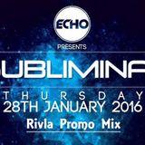 Rivla - Subliminal Promo Mix