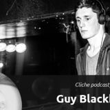 Cliche Podcast : 002 Guy Blackhall (Jaunt>)