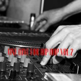 One love for Hip Hop Vol. 2 - Mix