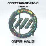 Coffee House Radio - Episode 28