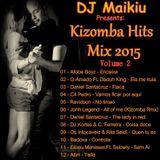 Kizomba Hits Mix 2015 (Volume 2) DJ Maikiu