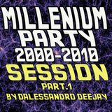 MILLENIUM SESSION 1ªPARTE  (DECADA 2000´S) by Dalessandro