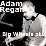 Big Wheels with Robin Valk: Adam Regan pt 1 (15/12/2015)