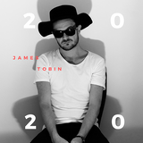 JAMES TOBIN - Welcome to 2020 Podcast