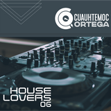 House Lovers 6 At Night By Dj Cuauhtémoc Ortega