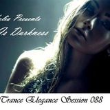 Trance Elegance Session 088 - Love is Darkness