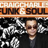 Craig Charles Funk and Soul Show - 2017.06.17