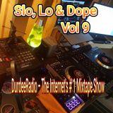 Slo, Lo & Dope Vol 9